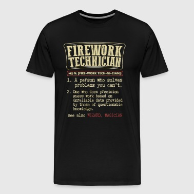 Firework Technician Badass Dictionary Term  T-Shir - Men's Premium T-Shirt