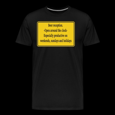 Funny yellow sign beer reception. - Men's Premium T-Shirt