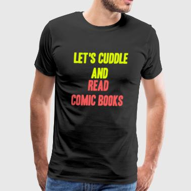 Read Comic Books Shirt - Men's Premium T-Shirt