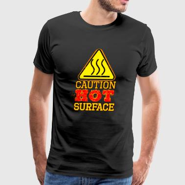 Hot Surface Sign , Warning sign , Caution Sign - Men's Premium T-Shirt