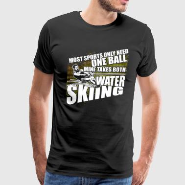 Most Sports Require Only One Ball T Shirt - Men's Premium T-Shirt