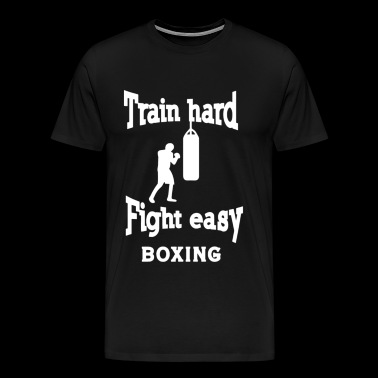 Train Hard Fight Easy Boxing - Men's Premium T-Shirt