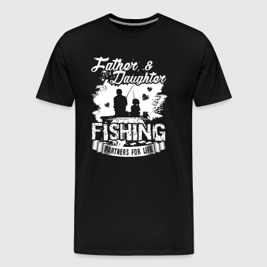 Father And Daughter Fishing Partners Shirt - Men's Premium T-Shirt