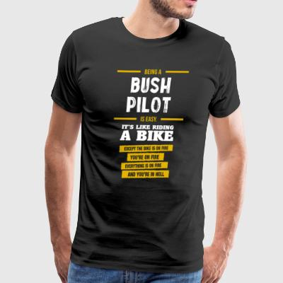 Bush Pilot - Men's Premium T-Shirt