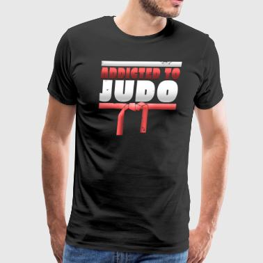 Addicted To Judo T Shirt - Men's Premium T-Shirt