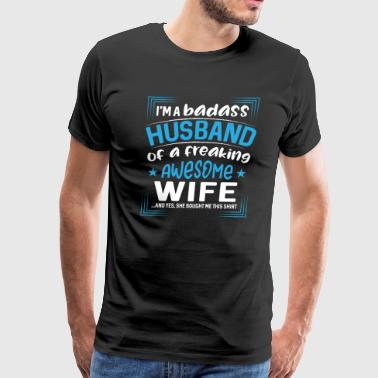 I´m a badass husband of a freaking awesome wife - Men's Premium T-Shirt