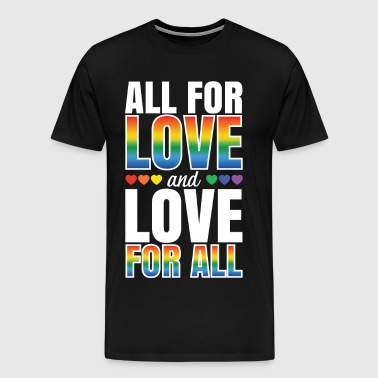 All For Love and Love For All - Men's Premium T-Shirt