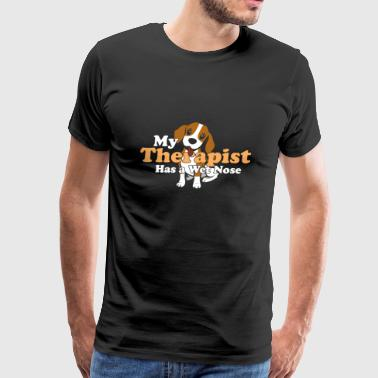 My Therapist has a wet nose dog love - Men's Premium T-Shirt