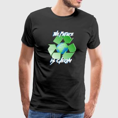 Future is clean - earth day - Men's Premium T-Shirt