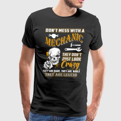 Don't Mess With A Mechanic T-Shirts - Men's Premium T-Shirt
