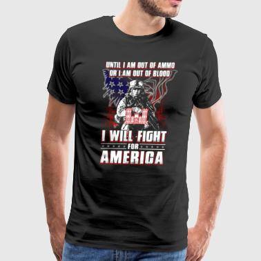 Until I Am Out Of Ammo Combat Engineer - Men's Premium T-Shirt
