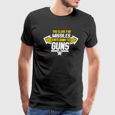 Missiles Switching To Guns - Men's Premium T-Shirt