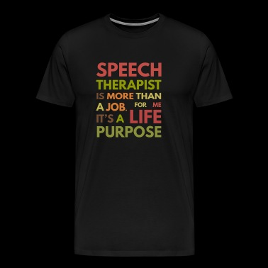 Speech Therapist SLP Speech Therapy - Men's Premium T-Shirt
