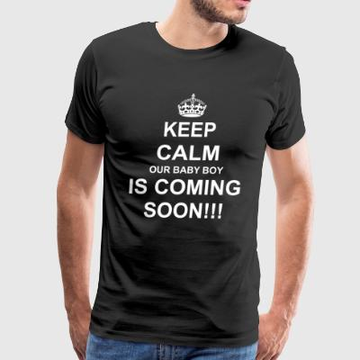KEEP CALM OUR BABY BOY IS COMING SOON IN 2018 - Men's Premium T-Shirt