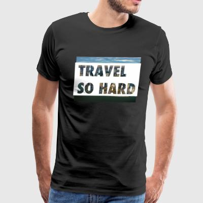 Travel So Hard NYC - Men's Premium T-Shirt