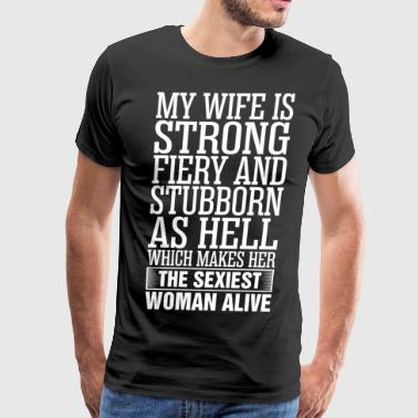 My Wife Is Sexiest Woman Alive - Men's Premium T-Shirt