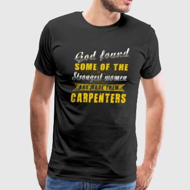 Made them Carpenters T-Shirts - Men's Premium T-Shirt