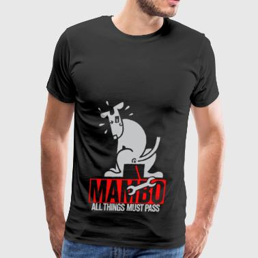 Mambo all things must pass - Men's Premium T-Shirt