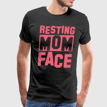 Resting Mom Face Womens Mothers Day - Men's Premium T-Shirt