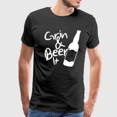 Grin and Beer it Funny T shirt - Men's Premium T-Shirt