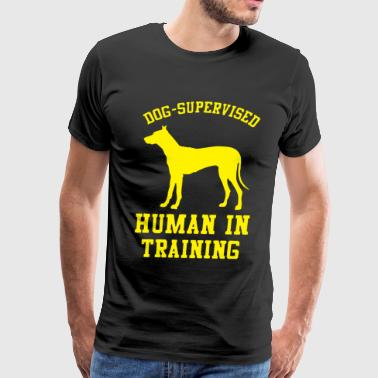Dog Supervised Human in Training - Men's Premium T-Shirt