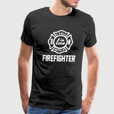 I Fell In Love With A Firefighter - Men's Premium T-Shirt