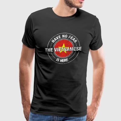 Have No Fear The Vietnamese Is Here Shirt - Men's Premium T-Shirt