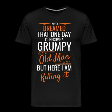 A Grumpy Old Man - Men's Premium T-Shirt