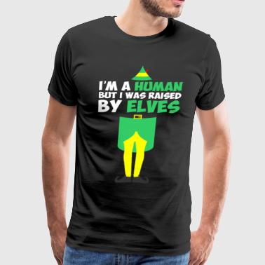 Im A Human But I Was Raised By Elves Christmas - Men's Premium T-Shirt