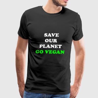Save Our Planet. Go Vegan. - Men's Premium T-Shirt