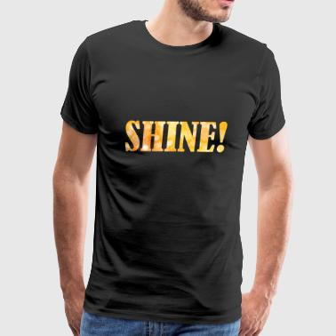 Shine Word - Men's Premium T-Shirt