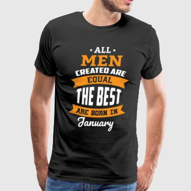 all men created are equal January t shirt the best - Men's Premium T-Shirt