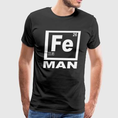 Fe Man Iron Funny Workout - Men's Premium T-Shirt