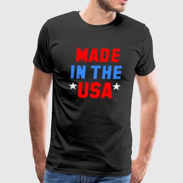 Made In The USA Fashion Patriotic Political Funny - Men's Premium T-Shirt