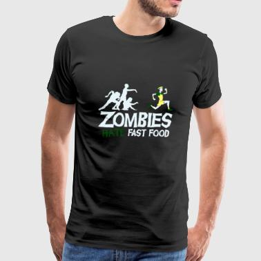 Ask Zombies Hate Fast Food 2 - Men's Premium T-Shirt