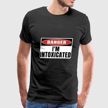 Danger im Intoxicated - Men's Premium T-Shirt