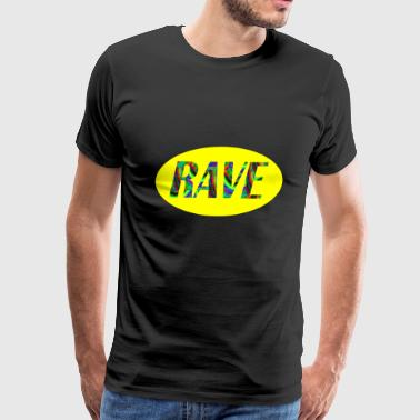 rave 69 - Men's Premium T-Shirt
