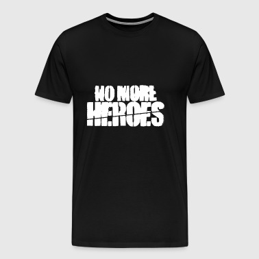 no more heroes - Men's Premium T-Shirt
