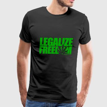 Legalize Freedom Weed - Men's Premium T-Shirt