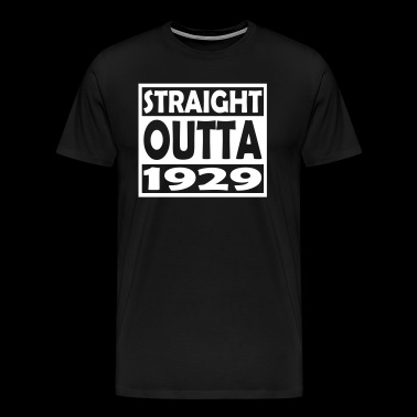88th Birthday T Shirt Straight Outta 1929 - Men's Premium T-Shirt