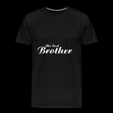 The Best Brother - Men's Premium T-Shirt