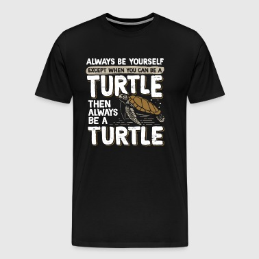 Funny Turtles Turtle Lovers Terrapin Tortoise Sea - Men's Premium T-Shirt
