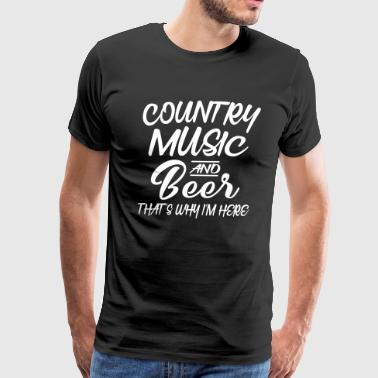 Country Music And Beer - Men's Premium T-Shirt