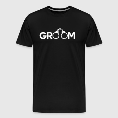 GROOM HANDCUFFS - Men's Premium T-Shirt