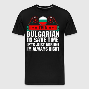 Im A Bulgarian To Save Time - Men's Premium T-Shirt