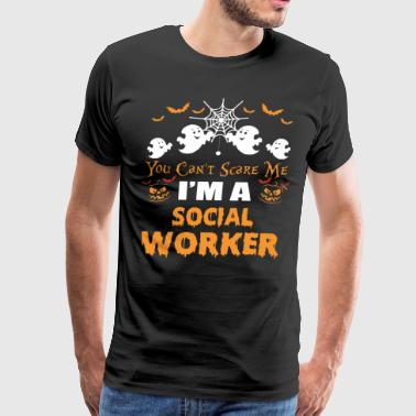 you can't scare me i'm a social worker t-shirts - Men's Premium T-Shirt