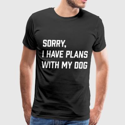 Sorry i have plans with my dogs - Men's Premium T-Shirt