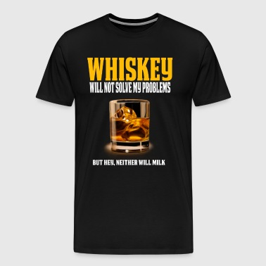 Funny Whiskey Lover Shirt Great Whiskey Gift - Men's Premium T-Shirt