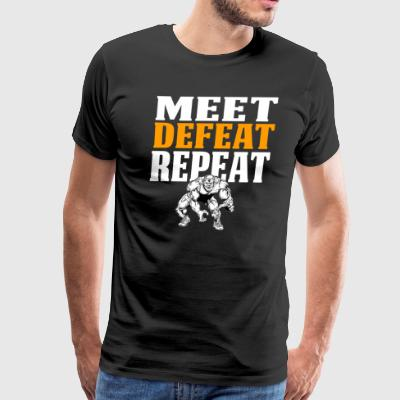 Funny Wrestling Shirt Meet Defeat Repeat Orange - Men's Premium T-Shirt