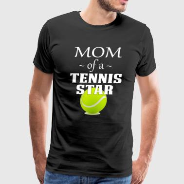Cool Tennis Mom T Shirt Mom of a Tennis Star White - Men's Premium T-Shirt